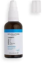 Parfumuri și produse cosmetice Gel de față - Revolution Skincare Mood Thirsty Quenching Moisture Gel