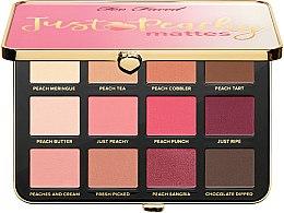 Parfumuri și produse cosmetice Paletă farduri de ochi - Too Faced Just Peachy Mattes