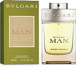 Parfumuri și produse cosmetice Bvlgari Man Wood Neroli - Apă de parfum