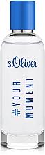 Parfumuri și produse cosmetice S.Oliver #Your Moment - Apă de toaletă