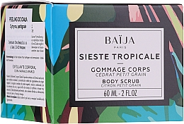 Scrub pentru corp - Baija Sieste Tropicale Body Scrub — Imagine N1