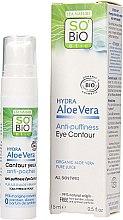 Parfumuri și produse cosmetice Cremă-gel pentru zona ochilor - So'Bio Etic Hydra Aloe Vera Eye Contour