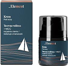 Parfumuri și produse cosmetice Cremă antirid cu taurină și vitamina C pentru ochi - _Element Men Eye Cream
