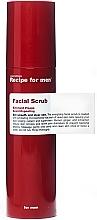 Parfumuri și produse cosmetice Scrub revigorant pentru față - Recipe For Men Facial Scrub