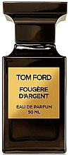 Parfumuri și produse cosmetice Tom Ford Fougere D'argent - Apă de parfum