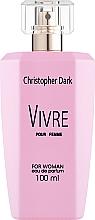 Parfumuri și produse cosmetice Christopher Dark Vivre - Apă de parfum