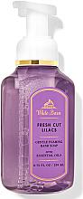 """Parfumuri și produse cosmetice Săpun - spumă pentru mâini """"Fresh Cut Lilacs"""" - Bath and Body Works White Barn Fresh Cut Lilacs Gentle Foaming Hand Soap"""