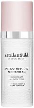 Parfumuri și produse cosmetice Cremă intens hidratantă de noapte - Estelle & Thild BioHydrate Intense Moisture Night Cream