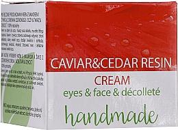 Parfumuri și produse cosmetice Cremă cu extract de caviar și rășină de cedru pentru ochi, față și decolteu - Hristina Cosmetics Handmade Caviar & Cedar Resin Cream