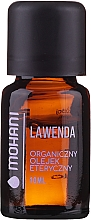 Parfumuri și produse cosmetice Ulei esențial organic de lavandă - Mohani Lavender Organic Oil