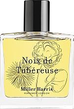 Духи, Парфюмерия, косметика Miller Harris Noix de Tubereuse - Парфюмированная вода