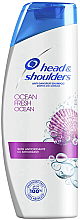 Parfumuri și produse cosmetice Şampon pentru păr - Head & Shoulders Ocean Fresh Shampoo