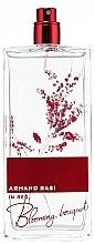Parfumuri și produse cosmetice Armand Basi In Red Blooming Bouquet - Apă de toaletă (tester fără capac)