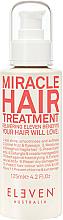 Parfumuri și produse cosmetice Emulsie pentru păr - Eleven Australia Miracle Hair Treatment