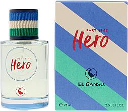 Parfumuri și produse cosmetice El Ganso Part Time Hero - Apă de toaletă