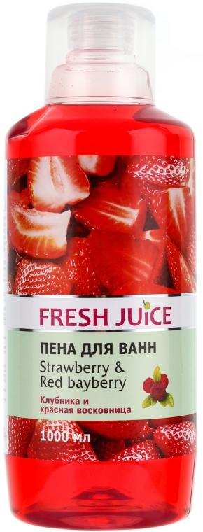 """Spumă de baie """"Căpșună și Myrica rubra"""" - Fresh Juice Strawberry and Red Bayberry"""