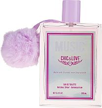 Parfumuri și produse cosmetice Chic&Love Music - Apă de toaletă