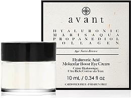 Parfumuri și produse cosmetice Cremă anti-îmbătrânire cu acid hialuronic pentru zona ochilor - Avant Skincare Hyaluronic Acid Molecular Boost Eye Cream