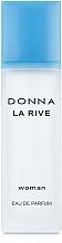 Parfumuri și produse cosmetice La Rive Donna La Rive - Apa parfumată