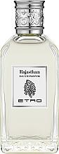 Parfumuri și produse cosmetice Etro Rajasthan - Apa parfumată