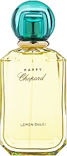 Parfumuri și produse cosmetice Chopard Lemon Dulci - Apa parfumată
