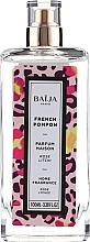 Parfumuri și produse cosmetice Spray parfumat pentru casă - Baija French Pompon Home Fragrance