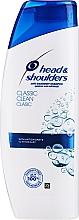 Parfumuri și produse cosmetice Şampon pentru păr - Head & Shoulders Classic Clean Shampoo