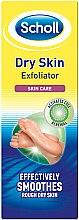 Parfumuri și produse cosmetice Scrub exfoliant pentru picioare - Scholl Dry Skin Exfoliator
