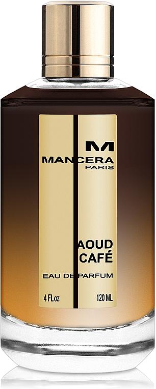 Mancera Aoud Café - Apă de parfum
