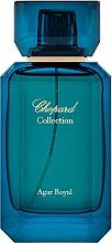 Parfumuri și produse cosmetice Chopard Agar Royal - Apă de parfum