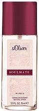 Parfumuri și produse cosmetice S.Oliver Soulmate Women - Deodorant parfumat