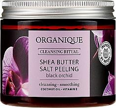 """Parfumuri și produse cosmetice Peeling de sare """"Orhidee Neagră"""" - Organique Shea Butter Salt Peeling Black Orchid"""