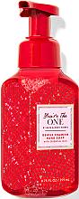 """Parfumuri și produse cosmetice Săpun - spumă pentru mâini """"You're the One"""" - Bath and Body Works You're the One Gentle Foaming Hand Soap"""