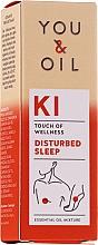 Parfumuri și produse cosmetice Amestec de uleiuri esențiale - You & Oil KI-Disturbed Sleep Touch Of Welness Essential Oil