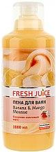 Parfumuri și produse cosmetice Spuma de baie - Fresh Juice Banana and Mango Mousse
