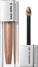 Parfumuri și produse cosmetice Luciu de buze cu efect de mărire - Bad Girls Go To Heaven Volume Plumping Lip Gloss