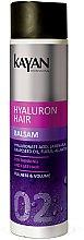 Parfumuri și produse cosmetice Balsam pentru păr subțire și lipsit de volum - Kayan Professional Hyaluron Hair Balsam