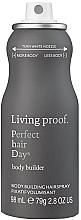 Parfumuri și produse cosmetice Spray pentru coafare - Living Proof Perfect Hair Day Body Builder