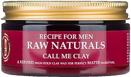 Духи, Парфюмерия, косметика Ceară pentru păr - Recipe For Men RAW Naturals Call Me Clay
