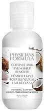 Parfumuri și produse cosmetice Soluție pentru demachierea ochilor - Physicians Formula Coconut Milk Eye Makeup Remover