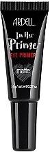 Parfumuri și produse cosmetice Primer pentru pleoape - Ardell In Her Prime Eye Primer Matte