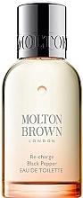 Parfumuri și produse cosmetice Molton Brown Re-Charge Black Pepper - Apă de toaletă