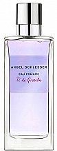 Parfumuri și produse cosmetice Angel Schlesser Eau Fraiche Te de Grosella - Apă de toaletă (mostră)