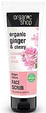 """Parfumuri și produse cosmetice Scrub pentru față """"Ginger sakura"""" - Organic Shop Scrub Face"""
