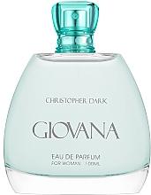 Parfumuri și produse cosmetice Christopher Dark Giovana - Apă de parfum