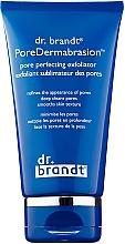 Parfumuri și produse cosmetice Exfoliant pentru față - Dr. Brandt Pores No More