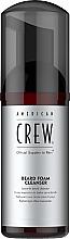 Parfumuri și produse cosmetice Spumă pentru barbă - American Crew Beard Foam Cleanser