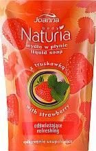 "Parfumuri și produse cosmetice Săpun lichid ""Căpșuni"" - Joanna Naturia Body Strawberry Liquid Soap (Refill)"