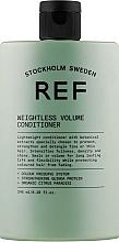Parfumuri și produse cosmetice Balsam volumizant pentru păr - REF Weightless Volume Conditioner