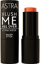 Parfumuri și produse cosmetice Fard de obraz - Astra Make-Up Blush Me All Over Lip & Cheek